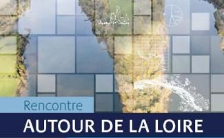 Rencontre du GIP Loire Estuaire autour de la Loire de la Maine à la mer